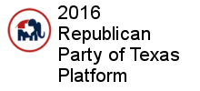 2016 Republican Party of Texas Platform